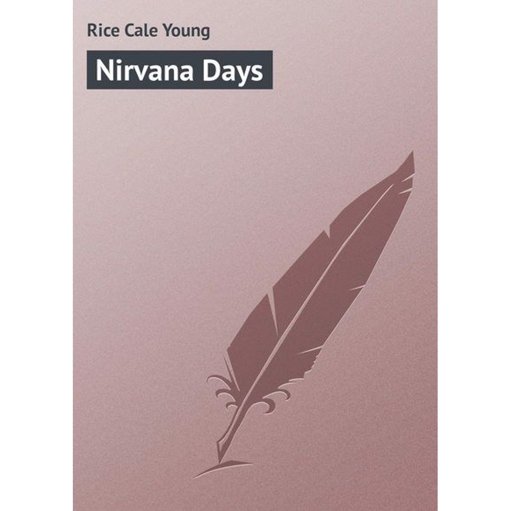 Rice Cale Young Nirvana Days