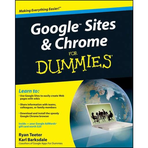 Ryan Teeter Google Sites and Chrome For Dummies