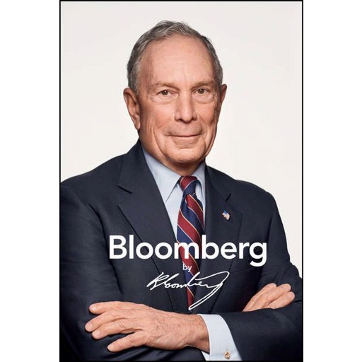 Michael Bloomberg R. Bloomberg by Bloomberg, Revised and Updated