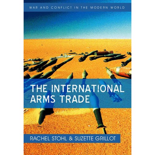 Grillot Suzette The International Arms Trade