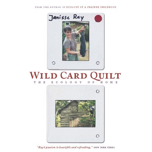 Janisse Ray Wild Card Quilt
