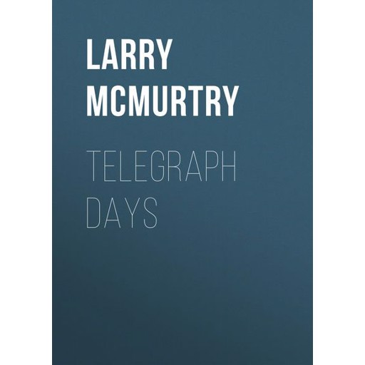 Larry McMurtry Telegraph Days