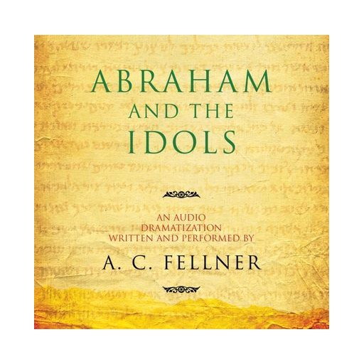 A. C. Fellner Abraham and the Idols