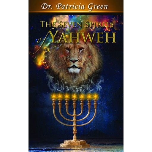 Patricia Green The Seven Spirits of Yahweh