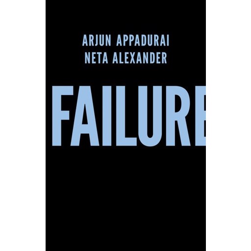 Arjun Appadurai Failure